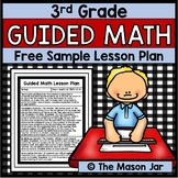Guided Math Lesson Plan (Year Long - 3rd Grade) Free Sample