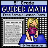 Guided Math Lesson Plan (Year Long - 5th Grade) Free Sample