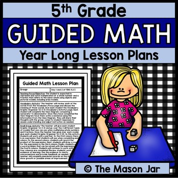 Guided Math Lesson Plans (Year Long - 5th Grade)