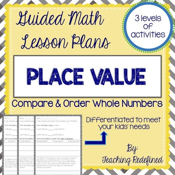 Guided Math Lesson Plans for Place Value: Comparing & Ordering Whole Numbers
