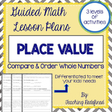 Guided Math Lesson Plans for Place Value: Comparing & Orde