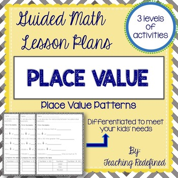 Guided Math Lesson Plans For Place Value Place Value Patterns TpT Amazing Place Value And Patterns