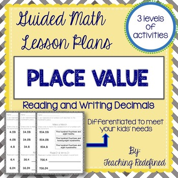 Guided Math Lesson Plans for Place Value: Reading & Writing Decimals