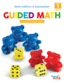 Guided Math First Grade Unit 3: Addition and Subtraction