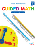 Guided Math First Grade Unit 6: Time and Measurement