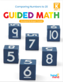 Guided Math Kindergarten Unit 3: Comparing Numbers to 20
