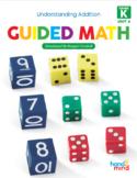 Guided Math Kindergarten Unit 4: Understanding Addition