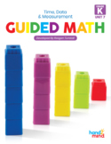 Guided Math Lessons: Kindergarten Unit 7 Time, Data, and M