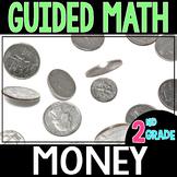 Guided Math MONEY - Grade 2