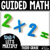 Guided Math MULTIPLICATION - Grade 3