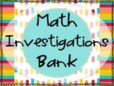 Guided Math ~ Math Investigations Bank