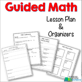 Guided Math {Math Workshop} Lesson Plan and Organizers