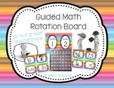 Guided Math / Math Workshop Rotation Board