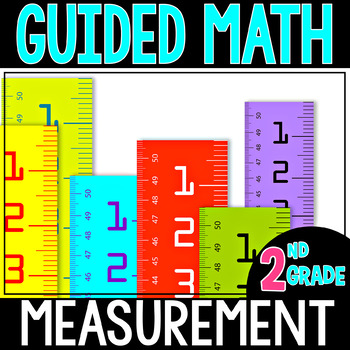 Guided Math Measurement - Grade 2