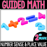 Guided Math Number Sense & Place Value  - Grade 2