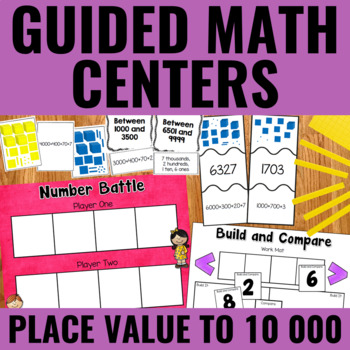 Guided Math: Place Value to 10 000 Centers