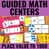 Place Value to 1000 Guided Math Centers