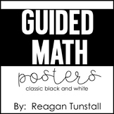 Guided Math Posters Black and White