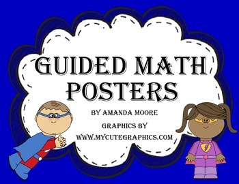 Guided Math Posters Superhero Theme Perfect for Math Centers