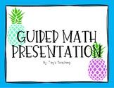 Guided Math Presentation