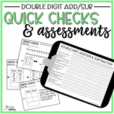 Guided Math Quick Checks & Assessments Double Digit Additi