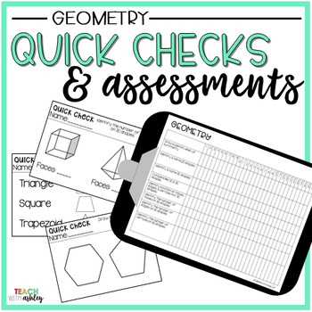 Guided Math Quick Checks & Assessments Geometry