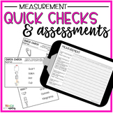Guided Math Quick Checks & Assessments Measurement