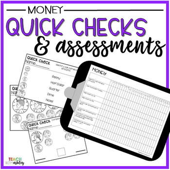Guided Math Quick Checks & Assessments Money