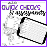 Guided Math Quick Checks & Assessments Money