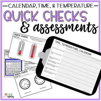 Guided Math Quick Checks & Assessments Time, Temperature, Calendar