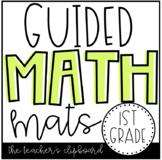 Guided Math Mats 1st Grade
