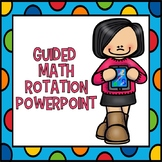 Guided Math Rotation PowerPoint Editable Slideshow
