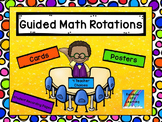 Guided Math Rotations: Cards, Posters, and Student Pages