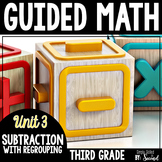Guided Math SUBTRACTION - Grade 3