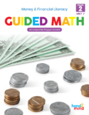 Guided Math Second Grade Unit 7 Money, Coins, Personal Financial Literacy