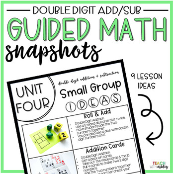 Guided Math Snapshots Double Digit Addition & Subtraction