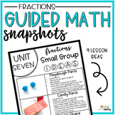 Guided Math Snapshots Fractions