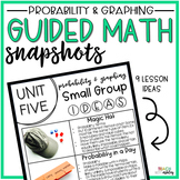 Guided Math Snapshots Probability & Graphing