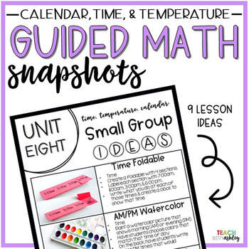 Guided Math Snapshots Time, Temperature, & Calendar