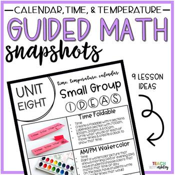 Guided Math Snapshots Time, Temperature, & Calendar