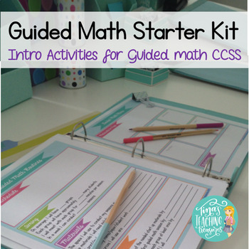 Guided Math Starter kit:  Intro activities and accessories for guided math! CCSS