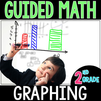 Guided Math GRAPHING  - Grade 2