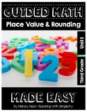 Third Grade Guided Math ~ Place Value and Rounding
