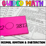 Fifth Grade *Guided Math* - Unit 3 Decimal Addition and Su