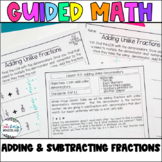 Fifth Grade *Guided Math* - Unit 6 Adding and Subtracting Fractions