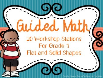 Guided Math Workshop Stations- Gr. 1 Flat and Solid Shapes