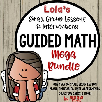 Guided Math and Lola Printables *Growing*  Mega Bundle