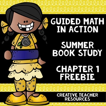 Guided Math in Action Summer Book Study Chapter 1 Freebie
