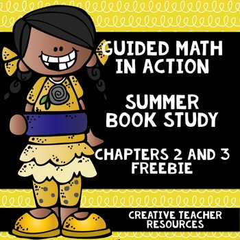 Guided Math in Action Summer Book Study Chapters 2 and 3 Freebie
