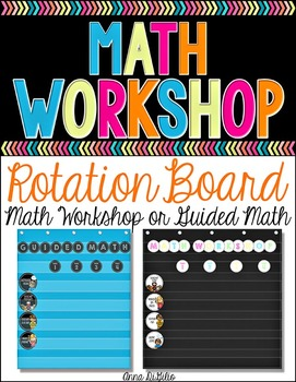 Guided Math or Math Workshop Rotation Board